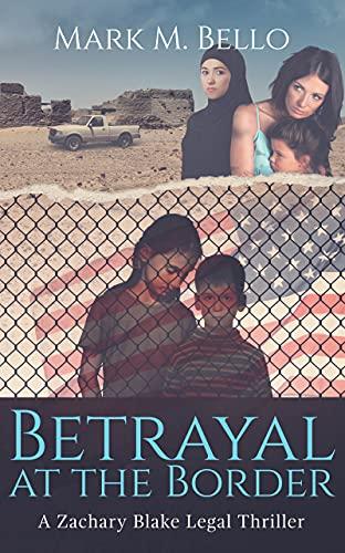 BetrayalAtTheBorder